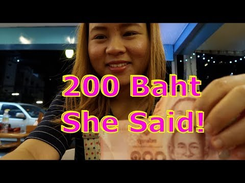 In Pattaya. She fully charged me 200 Baht!!