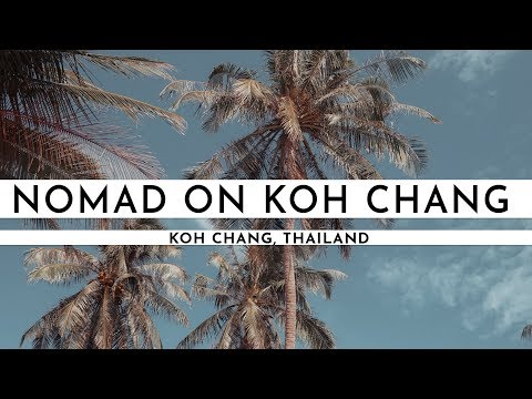 BEING A DIGITAL NOMAD IN LONELY BEACH ON KOH CHANG | TRAVEL VLOG #42