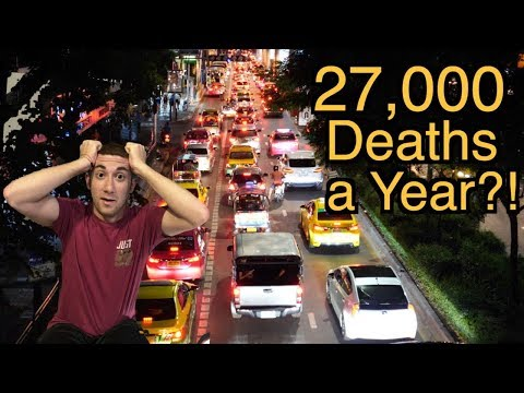 27,000 Deaths a Year?! (Bangkok's Traffic Subject)