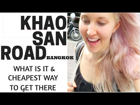 KHAO SAN ROAD BKK – WHAT IS IT, HOW TO GET THERE FROM THE CITY.