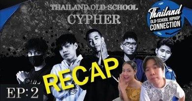 RECAP THAILAND OLD-SCHOOL CYPHER EP.2 | PREPHIM
