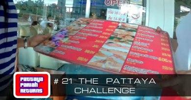 Pattaya Pariah Returns Part 21 – The Pattaya Venture