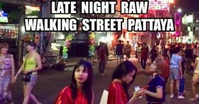 LATE NIGHT RAW Walking Avenue Pattaya Thailand