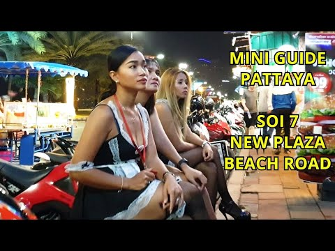 Pattaya Day and Nightlife – Soi 7 / Seaside Facet street / Peaceable Plaza