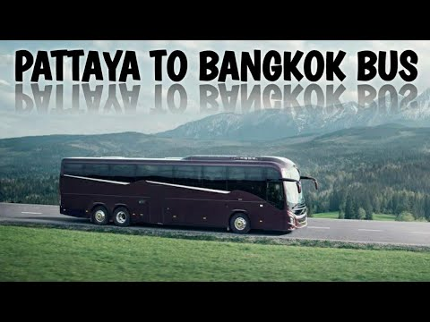 Most rate-efficient Manner Pattaya To Bangkok by Bus || # Thailand ||