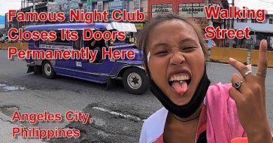 WALKING STREET – FAMOUS NIGHT CLUB CLOSES ITS DOORS PERMANENTLY HERE : ANGELES CITY, PHILIPPINES