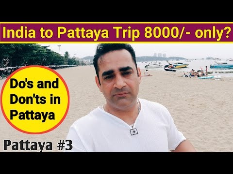 How To Notion India To Pattaya Shuttle? | Construct's and Don'ts In Pattaya | Travelling mantra
