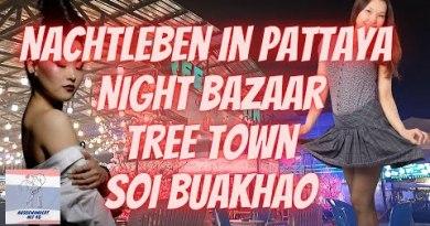 Frauenüberschuss im Nachtleben 💃🕺 von Pattaya. Night Bazaar, Tree Town, Soi Buakhao am Wochenende