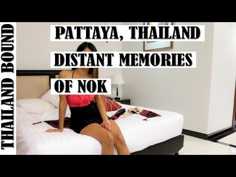 PATTAYA, THAILAND MEMORIES OF NOK MY THAI GIRL