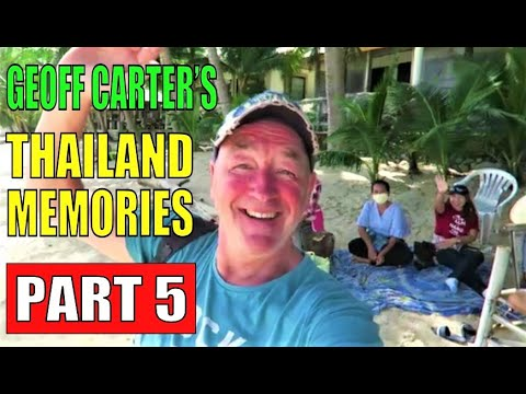 Thailand Recollections Fragment 5 with Geoff Carter.