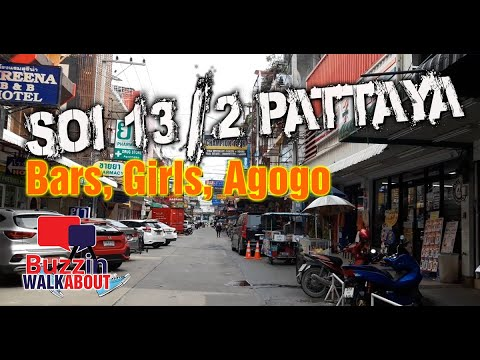 Soi 13/2 Pattaya – A Soi many omit and wish they did no longer! Bars, Ladies and extra! (2020)