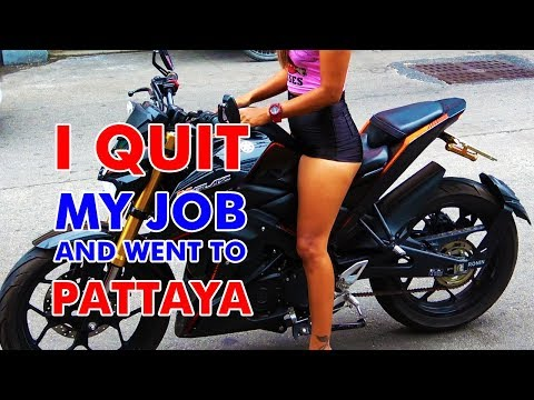 I Stop my Job and went to Pattaya, Thailand – Phase 1 – An Introduction