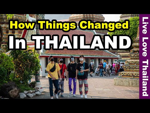 How Things Changed in Thailand – Tourists must come succor #livelovethailand