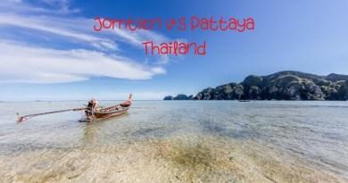 Thailand: Pattaya vs Jomtien and Traveling Safely