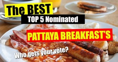Pattaya Breakfast – Who has the highest Breakfast In Pattaya – Listed below are the High 5 Nominations