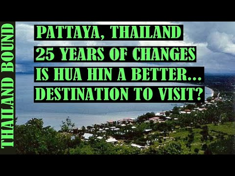 25 YEARS OF CHANGES IN PATTAYA, THAILAND