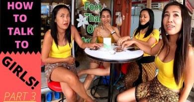 Pattaya Thailand – How To Talk To Thai Ladies (Segment 3 – How To Confuse Thai Ladies!)