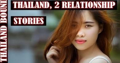 PATTAYA, THAILAND, TWO RELATIONSHIP STORIES