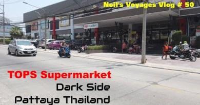 Vlog # 50 Tops Grocery store Pattaya Thailand