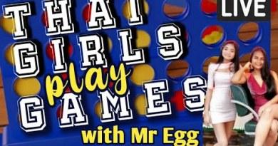 Thai Ladies Play Video games w Mr Egg   PATTAYA LIVESTREAM
