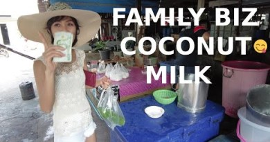 Naklua, Pattaya, How 1 Family Enterprise is making a dwelling from Original Coconut Milk for 10 years @mkt