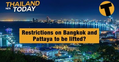 Thailand News This day | Restrictions on Bangkok and Pattaya to be lifted? | January 27