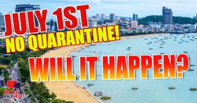 Pattaya Recordsdata – NO Quarantine from 1st July 2021. Will it happen, is that this a valid possibility?