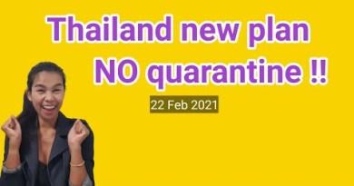Thailand no quarantine / Thailand commute update