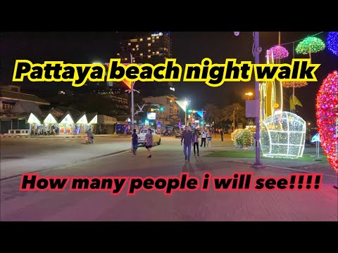 Pattaya sea lunge 🏖 night go how many of us I'm going to sight