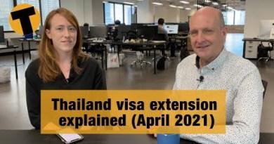Thailand visa extension explained (April 2021)