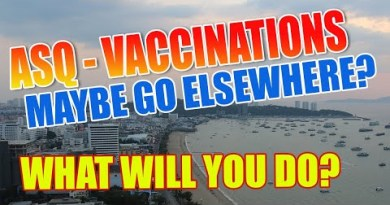 Coming to Pattaya Metropolis, How will you contend with ASQ, Vaccinations, or will you traipse in other locations? (2021)