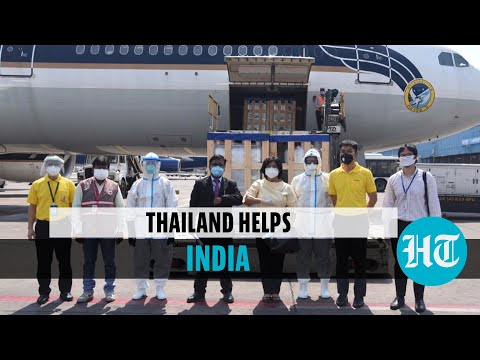 Look: What Thailand sent to India amid Covid crisis, oxygen shortage