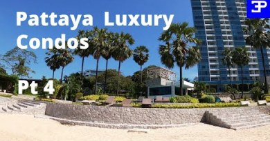Rate of living in Pattaya Thailand 2021 for Luxury Condos Pt 4