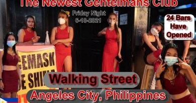 THE NEWEST GENTELMANS CLUB – 24 BARS ARE NOW OPEN – WALKING STREET : ANGELES CITY PHILIPPINES