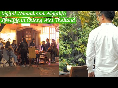 Digital Nomad and Nightlife Daily life in  Chiang Mai Thailand