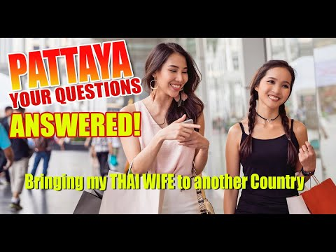Pattaya City Chat Impress – August 18th 2021 – Taking a Thai bride abet to your role nation to live!