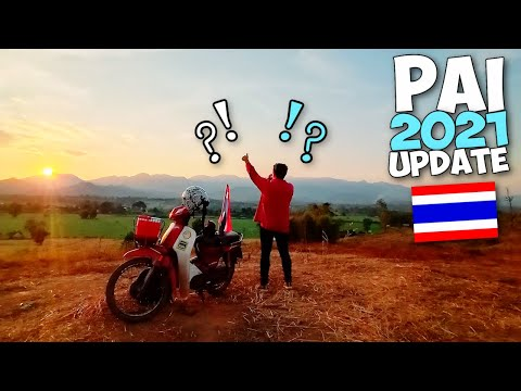 What's Going on In PAI THAILAND Real Now? Spin Change 2021