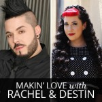Makin' Love with Rachel and Destin: Get to know us