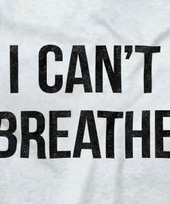 Can't Breathe Political Protest Lives Matter Activist Shirt T-Shirt