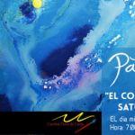 """Art Exhibition: """"El Color es una Expresión, Saturada de Emoción"""""""