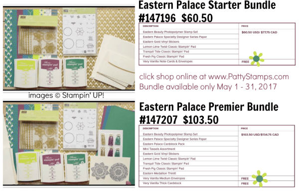 Eastern Palace Bundles - preorder May 2017 only. Click Shop online at www.PattyStamps.com for these Stampin' UP! products