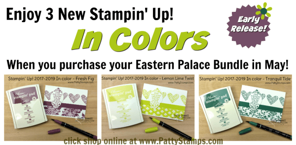 Eastern Palace bundles include 3 new Stampin' Up! In Colors: Fresh Fig, Lemon Lime Twist and Tranquil Tide!