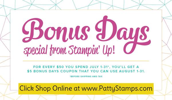 Bonus days special stampin up pattystamps july 2017 shop online