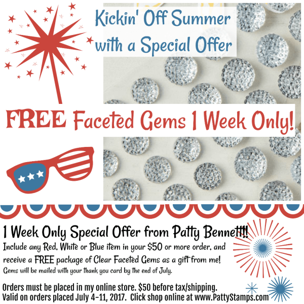 One Week Only! Free Clear Faceted Gems from Patty Bennett when you place your $50 or more online order with me!