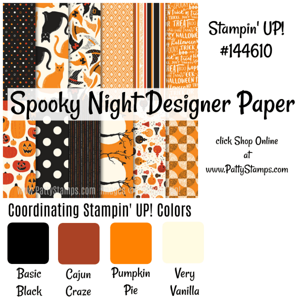 144610 Spooky Night Stampin Up designer paper for fall and Halloween. click shop onine at www.pattystamps.com