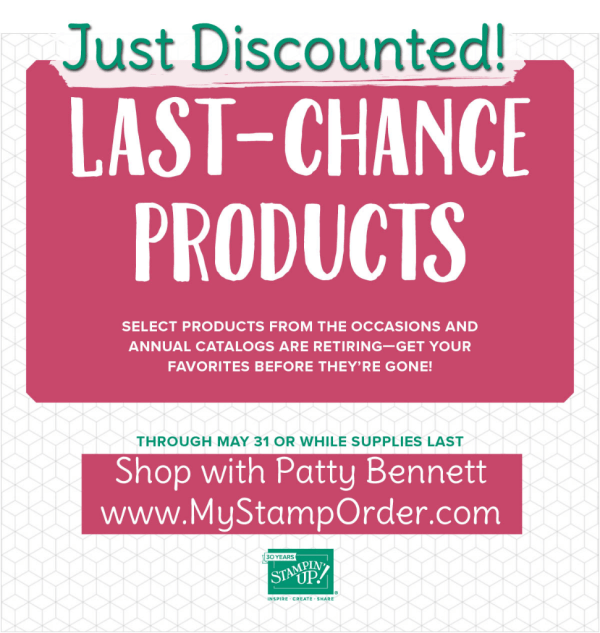 Newly discounted RETIRING Stampin' UP! items available while supplies last - expires May 31, 2018.  shop www.MyStampOrder.com