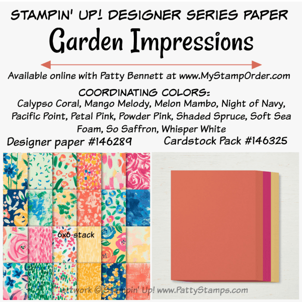 Stampin' UP! Garden Impressions designer paper and coordinating cardstock pack available at www.MyStampOrder.com