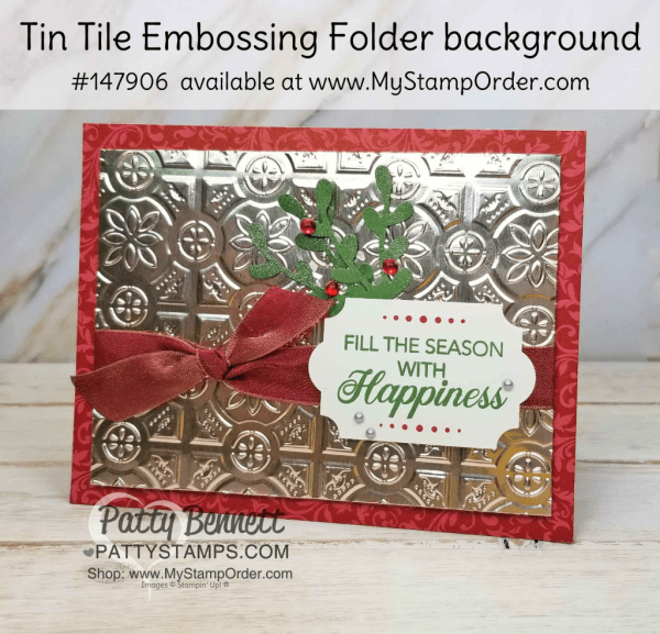 handmade Christmas card idea featuring Stampin' UP! Tin Tile embossig folder and Peaceful Noel stamp set with Sprig Punch - available as a 10% off money saving bundle. www.PattyStamps.com