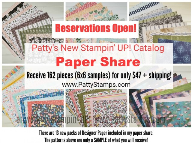 Reservations now open for the Stampin' UP! 2019 2020 catalog designer paper series paper share! www.PattyStamps.com