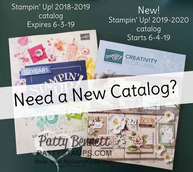 New Stampin' UP! 2019 2020 catalogs start June 4, 2019!! Need a catalog? let me know! www.PattyStamps.com